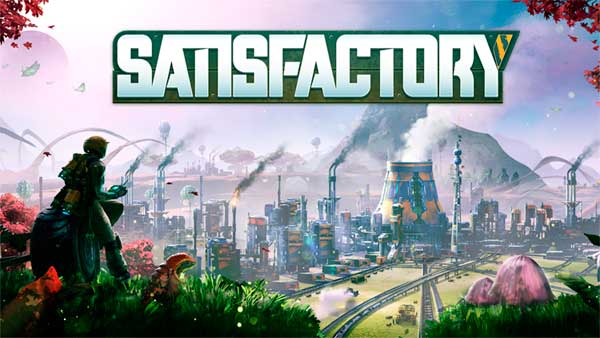 Play for FREE the ALPHA of SATISFACTORY