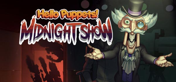 Play Free HELLO PUPPETS: Midnight Show