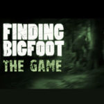 FINDING BIGFOOT Game