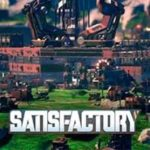 SATISFACTORY (Alpha Game)
