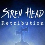 SIREN HEAD: Retribution